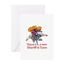 NEW SHERIFF IN TOWN Greeting Cards