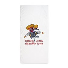 NEW SHERIFF IN TOWN Beach Towel
