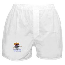 DONT MESS WITH TEXAS Boxer Shorts