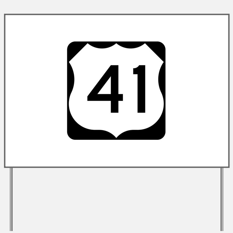 US Route 41 Yard Sign