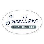 Swallow It Oval Sticker