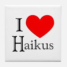 I Love Haikus Tile Coaster