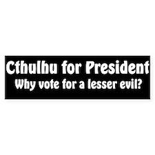 Cthulhu for President: Bumper Bumper Sticker