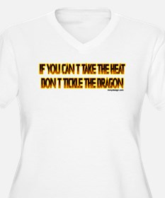 IF YOU CANT TAKE THE HEAT T-Shirt
