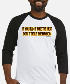 IF YOU CANT TAKE THE HEAT Baseball Jersey