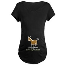 Buy me a horse saying T-Shirt