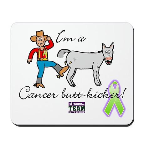 cancer butt kicker Mousepad