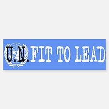 'U.N.FIT to Lead' Bumper Bumper Bumper Sticker