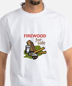 FIREWOOD FOR SALE T-Shirt