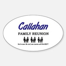 Callahan Family Reunion Oval Decal