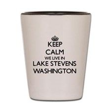 Keep calm we live in Lake Stevens Washi Shot Glass