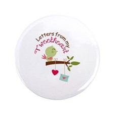 """letters from my tweetheart 3.5"""" Button (100 pack)"""