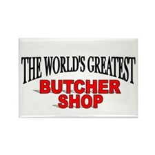 """The World's Greatest Butcher Shop"" Rectangle Magn"
