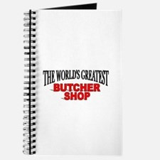 """The World's Greatest Butcher Shop"" Journal"