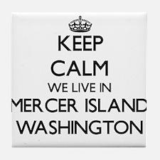 Keep calm we live in Mercer Island Wa Tile Coaster