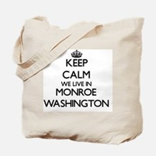 Keep calm we live in Monroe Washington Tote Bag