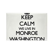 Keep calm we live in Monroe Washington Magnets