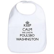 Keep calm we live in Poulsbo Washington Bib
