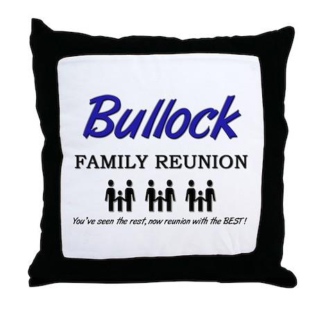 Bullock Family Reunion Throw Pillow