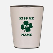 Personalized Kiss Me Im... Shot Glass