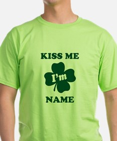 Personalized Kiss Me Im... T-Shirt