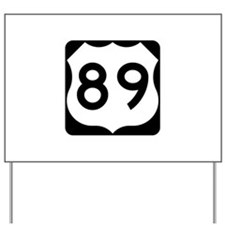 US Route 89 Yard Sign