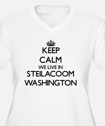 Keep calm we live in Steilacoom Plus Size T-Shirt