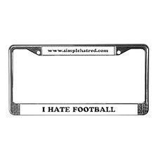I Hate Football - License Plate Frame