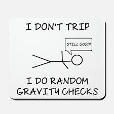 Gravity Check (Lt) Mousepad