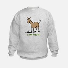 I love horses cute Sweatshirt