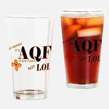 AQF NOT LOL Drinking Glass