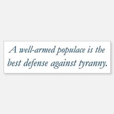 A well-armed populace is the best defense... Stick