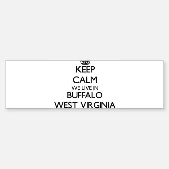 Keep calm we live in Buffalo West V Bumper Bumper Bumper Sticker