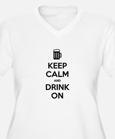 Keep calm and drink on Plus Size T-Shirt