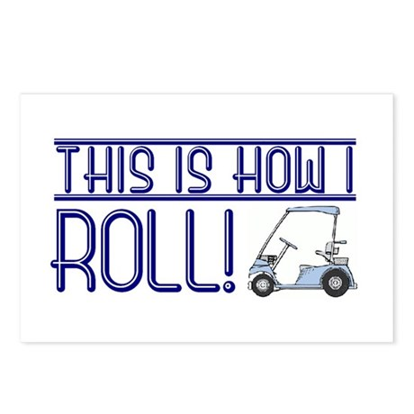 How I roll (golf cart) Postcards (Package of 8)