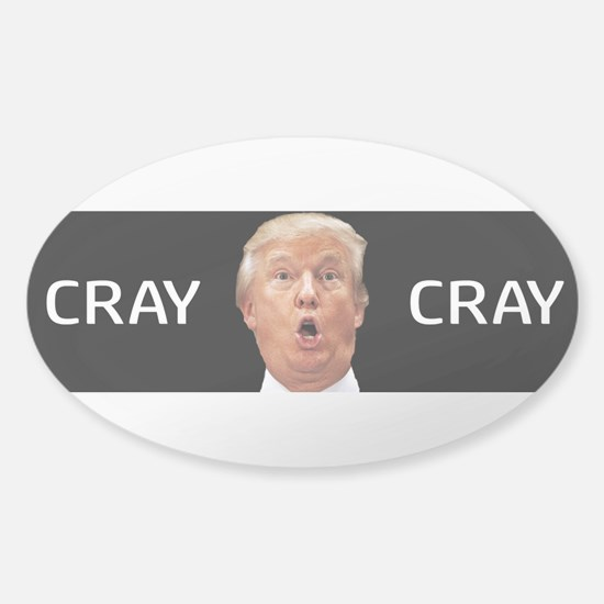 CRAY CRAY Sticker (Oval)