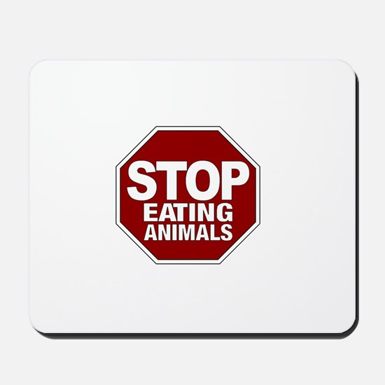 Stop Eating Animals Mousepad