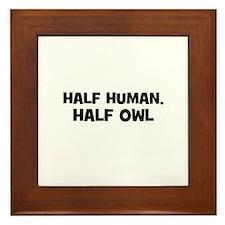 half human, half owl Framed Tile