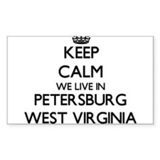 Keep calm we live in Petersburg West Virgi Decal