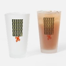EEEEEEEE! Drinking Glass