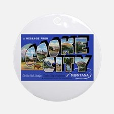 Cooke City Montana Greetings Ornament (Round)