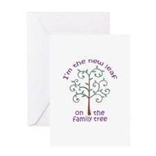 NEW LEAF ON FAMILY TREE Greeting Cards