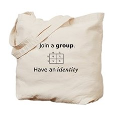 Group Identity Tote Bag
