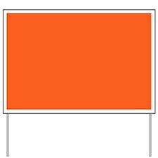 modern plain orange Yard Sign