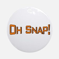 Oh Snap Ornament (Round)