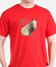 Something About A Horse T-Shirt