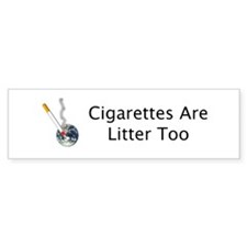 Cigarettes Are Litter Too