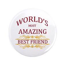 """Best Friend 3.5"""" Button"""