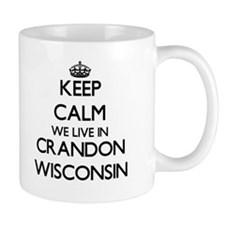 Keep calm we live in Crandon Wisconsin Mugs