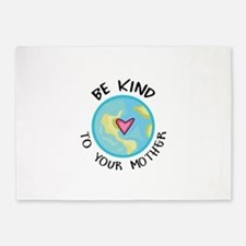 BE KIND TO YOUR MOTHER 5'x7'Area Rug